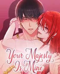 your-majesty-is-mine
